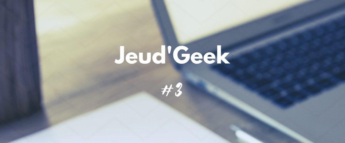 Jeud'Geek #3 – Banniere